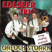 Edlseer Trio – Uafoch stoark