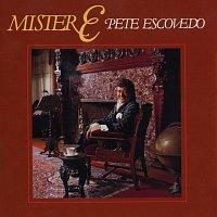 Pete Escovedo – Mister E