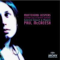 Gabrieli Consort, Gabrieli Players, Paul McCreesh – Monteverdi: Vespers 1610
