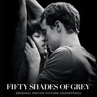 Různí interpreti – Fifty Shades Of Grey [Original Motion Picture Soundtrack]
