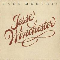 Jesse Winchester – Talk Memphis