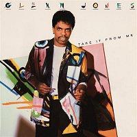 Glenn Jones – Take It from Me (Expanded Version)