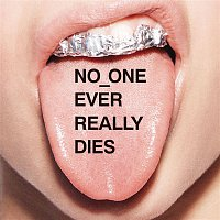 N.E.R.D. – NO ONE EVER REALLY DIES