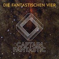 Die Fantastischen Vier – Captain Fantastic