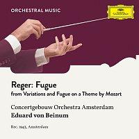 Royal Concertgebouw Orchestra, Eduard van Beinum – Reger: Variations and Fugue on a Theme by Mozart, Op. 132: Fugue