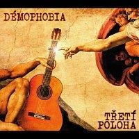Démophobia – Třetí poloha
