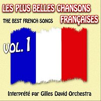 Gilles David Orchestra – Die besten franzosischen Songs Vol. 1 - The Best French Songs Vol. 1