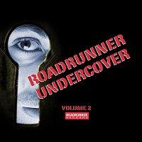 Various Artists.. – Roadrunner Undercover Volume 2