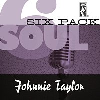 Johnnie Taylor – Soul Six Pack