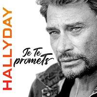 Johnny Hallyday – Je te promets