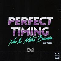 NAV, Metro Boomin – Perfect Timing (Intro)