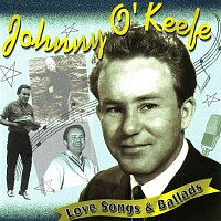 Johnny O'Keefe – Love Songs & Ballads