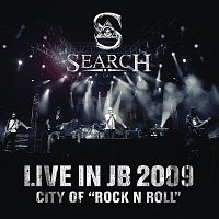 Search – Search Live In JB 2009 City Of Rock N Roll