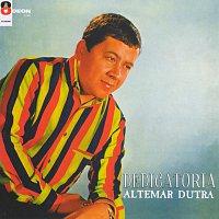 Altemar Dutra – Dedicatoria & Altemar Dutra