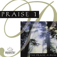 Maranatha! Music, Maranatha! Praise Band – Praise 1 - The Praise Album