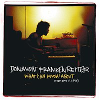 Donavon Frankenreiter – What'cha Know About [Int'l Comm Single]