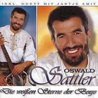 Oswald Sattler – Die weissen Sterne der Berge