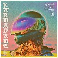 Zoé – Karmadame