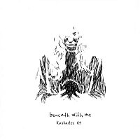 Kaskade & deadmau5 – Beneath with Me (feat. Skylar Grey) [Kaskade's V.4]