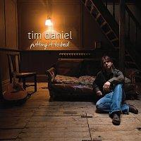 Tim Daniel – Putting It To Bed
