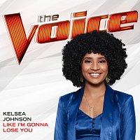 Kelsea Johnson – Like I'm Gonna Lose You [The Voice Performance]