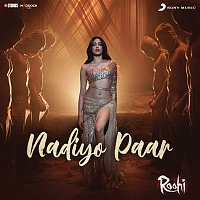 "Sachin-Jigar – Nadiyon Paar (Let the Music Play Again) (From ""Roohi"")"