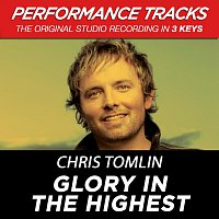 Chris Tomlin – Glory In The Highest [EP / Performance Tracks]