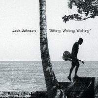 Jack Johnson – Sitting, Waiting, Wishing