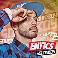 Entics – Soundboy