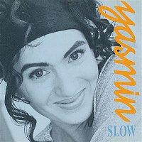 Yasmin – Slow