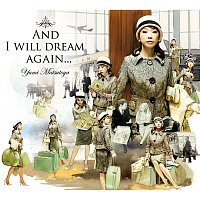 Yumi Matsutoya – And I Will Dream Again… / Soshite Mouichido Yume Mirudarou