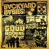 Backyard Babies – Sliver And Gold