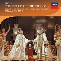 Orchestra of the Royal Opera House, Covent Garden, Benjamin Britten – Britten: The Prince of the Pagodas