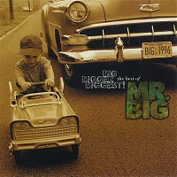 Mr. Big – Big, Bigger, Biggest! The Best Of Mr. Big