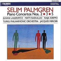 Turku Philharmonic Orchestra – Selim Palmgren : Piano Concertos 2, 3 & 5