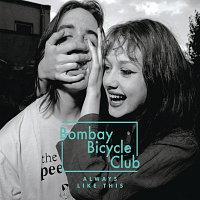 Bombay Bicycle Club – Always Like This [The Release Remixes]