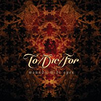 To/Die/For – Wounds Wide Open