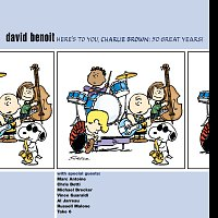 David Benoit – Here's To You Charlie Brown - 50 Great Years!