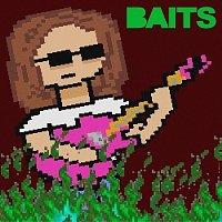 Baits – Shed Your Skin