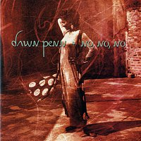 Dawn Penn – No, No, No