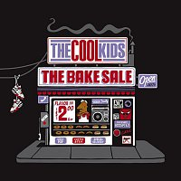 The Cool Kids – The Bake Sale