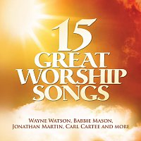 Různí interpreti – 15 Great Worship Songs