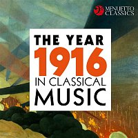 Various Artists.. – The Year 1916 in Classical Music