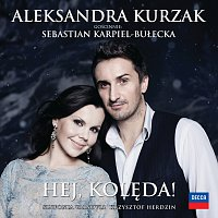 Aleksandra Kurzak, Sebastian Karpiel-Bułecka – Hej, Kolęda!