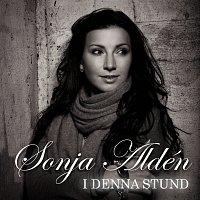 Sonja Aldén – I denna stund