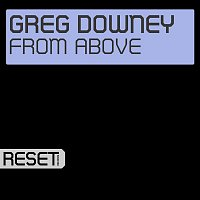 Greg Downey – From Above