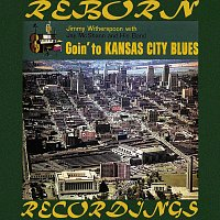 Jay McShann, Jimmy Witherspoon – Goin' to Kansas City Blues (HD Remastered)
