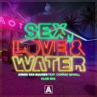 Armin van Buuren, Conrad Sewell – Sex, Love & Water (Club Mix)