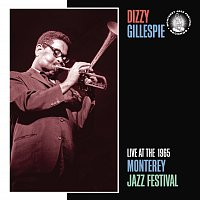 Dizzy Gillespie Sextet – Live At The 1965 Monterey Jazz Festival