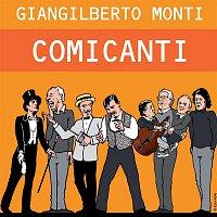 Giangilberto Monti – Comicanti (Bonus Track Version)